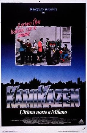 locandina di Kamikazen. Ultima notte a Milano