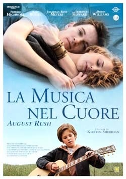 locandina di La musica nel cuore. August Rush
