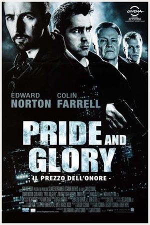 locandina di Pride and Glory. Il prezzo dell'onore