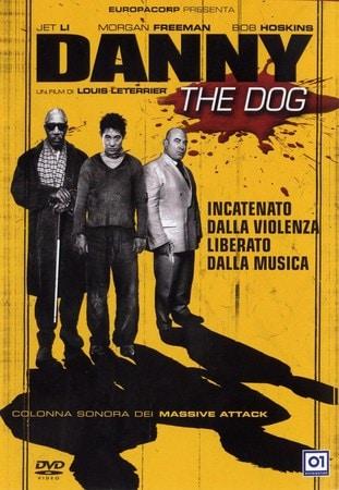 locandina di Danny the Dog