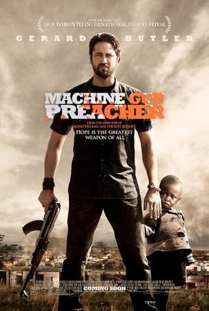 locandina di Machine Gun Preacher