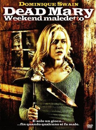 locandina di Dead Mary - Weekend maledetto