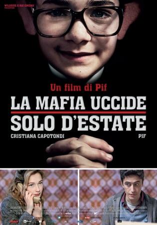 locandina di La mafia uccide solo d'estate