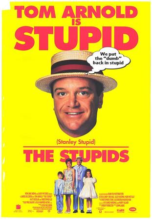 locandina di The Stupids