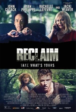 locandina di Reclaim - Prendi ciò che è tuo