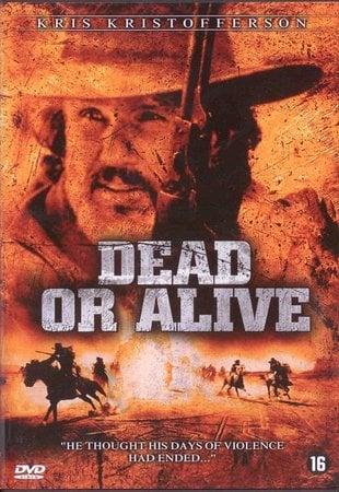 locandina di Dead or Alive - The Tracker