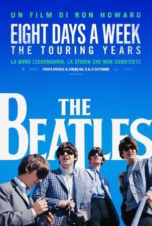 locandina di The Beatles - Eight Days a Week