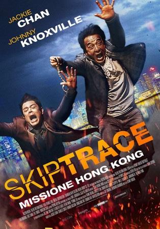 locandina di Skiptrace - Missione Hong Kong