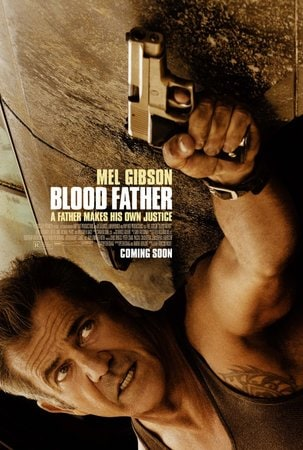locandina di Blood Father