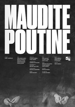 locandina di Maudite Poutine
