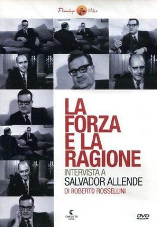 locandina di Intervista a Salvador Allende: La forza e la ragione