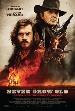 locandina di Never Grow Old