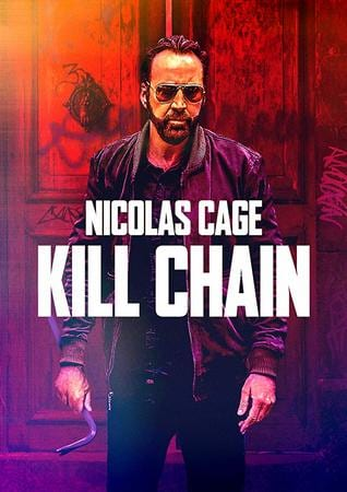 locandina di Kill Chain - Uccisioni a catena
