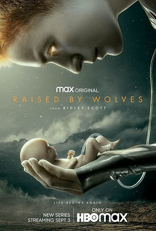 locandina di Raised by Wolves (2020)
