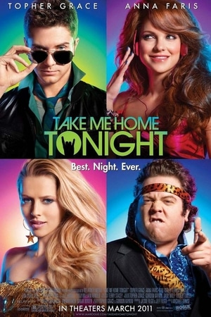 locandina di Take Me Home Tonight