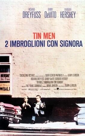 locandina di Tin Men - Due imbroglioni con signora