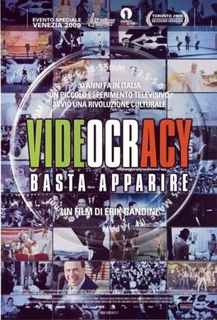 locandina di Videocracy. Basta apparire
