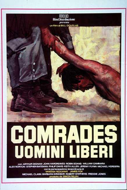 1/7 - Comrades - Uomini liberi