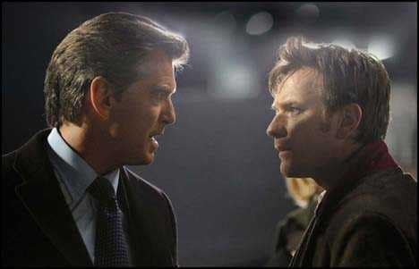 Pierce Brosnan, Ewan McGregor