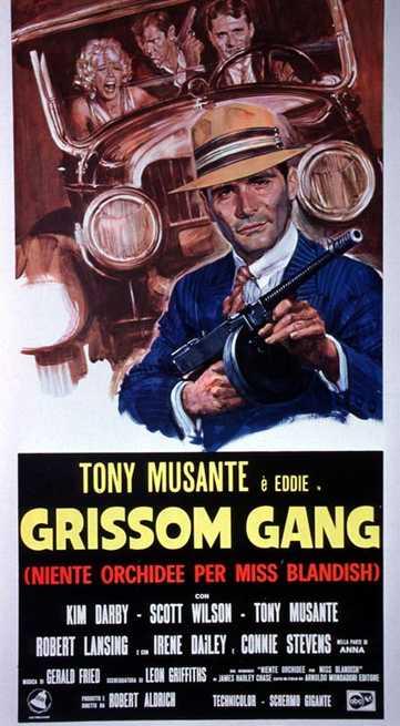 1/6 - Grissom Gang. Niente orchidee per Miss Blandish