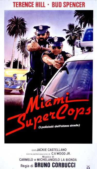 1/3 - Miami Supercops - I poliziotti dell'8ª strada