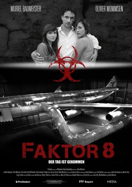 Factor 8: Pericolo Ad Alta Quota (2009)