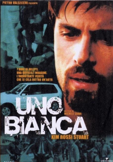 Uno Bianca – La Banda Della Uno Bianca (2001)