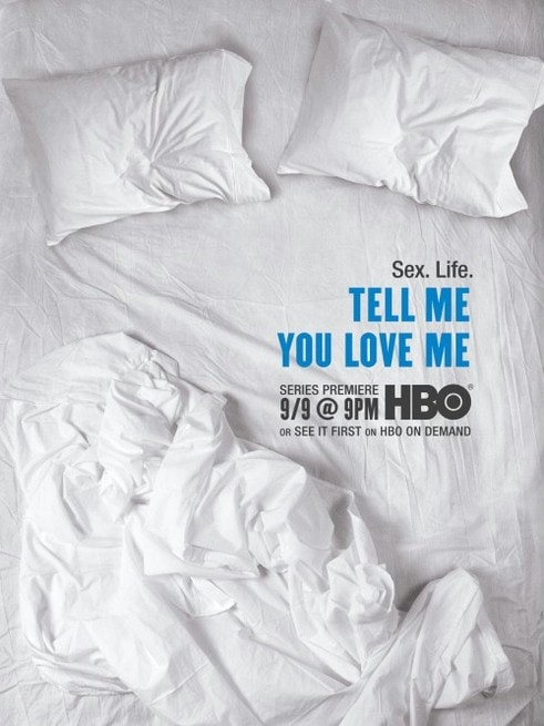 Tell me you love me hbo cast