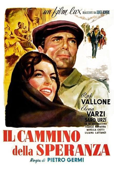 Il cammino della speranza (1950)   FilmTV.it