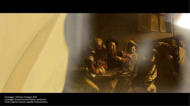 2/7 - Caravaggio - L'anima e il sangue