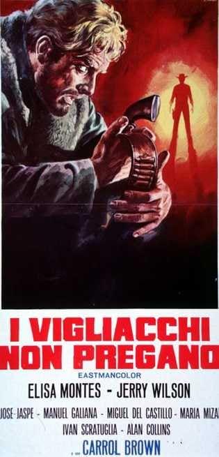 I Vigliacchi Non Pregano (1967)