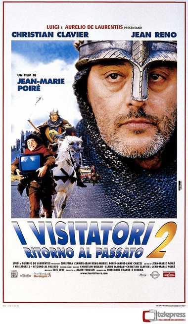 2/3 - I visitatori 2 - Ritorno al passato