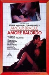 Amour braque - Amore balordo