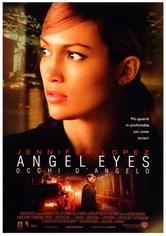 Angel Eyes. Occhi d'angelo