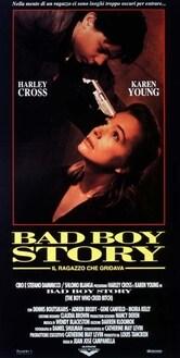 Bad Boy Story - Il ragazzo che gridava
