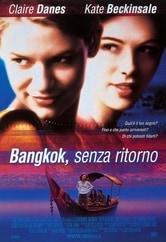 Bangkok, senza ritorno