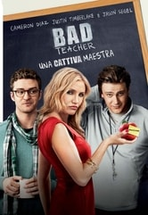 Bad Teacher. Una cattiva maestra