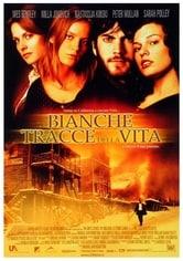 Le Bianche Tracce della Vita (2000)