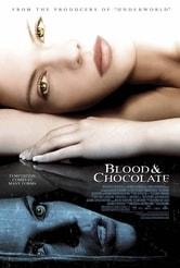 Blood and chocolate - La caccia al licantropo è aperta