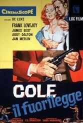 Cole, il fuorilegge