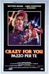 Crazy for You - Pazzo per te