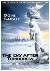 The Day After Tomorrow. L'alba del giorno dopo