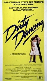 Dirty Dancing. Balli proibiti