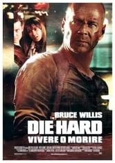 Die Hard. Vivere o morire