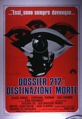 Dossier 212 - Destinazione morte