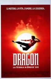 Dragon. La storia di Bruce Lee