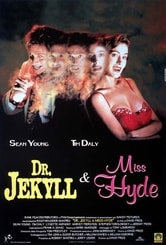 Dr. Jekyll & Miss Hyde
