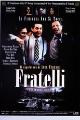 Opinione di sasso67 su Fratelli (1996)   Film.tv.it