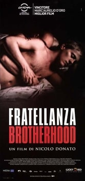 Fratellanza. Brotherhood