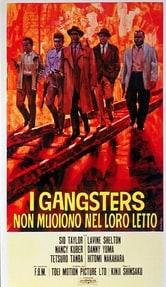 I gangsters non muoiono nel loro letto